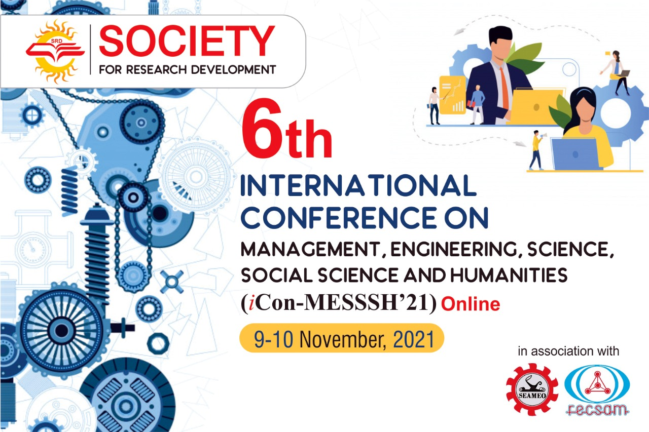 6th International Conference on Management Engineering Science Social Science and Humanities iCon-MESSSH'21